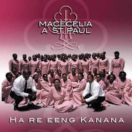 Ha Re Eeng Kanana 2010 Macecilia A St Paul