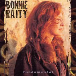 Fundamental 1998 Bonnie Raitt