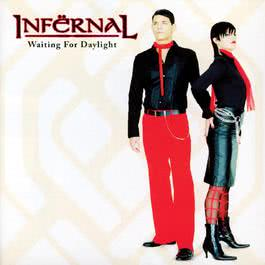 Waiting For Daylight 2003 Infernal