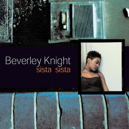 Sista Sista 2010 Beverley Knight