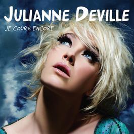 Je Cours Encore 2006 Julianne Deville