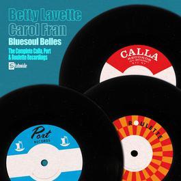 The Complete Calla, Port and Roulette Recordings 2005 Bettye Lavette
