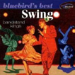 Swing: Bandstand Kings (Bluebird's Best Series) 2002 Various Artists
