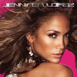 Do It Well 2010 Jennifer Lopez
