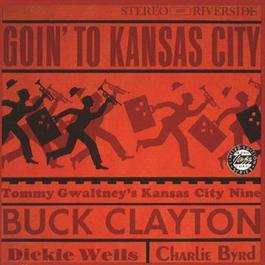 Goin' To Kansas City 1990 Buck Clayton