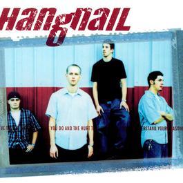 Hangnail 1999 Hangnail