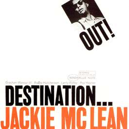 Destination Out 2004 Jackie McLean