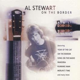 On The Border 1998 Al Stewart