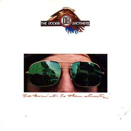 Takin' It To The Streets 1988 The Doobie Brothers
