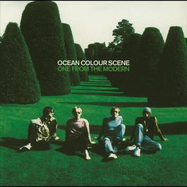 One From The Modern 2009 Ocean Colour Scene
