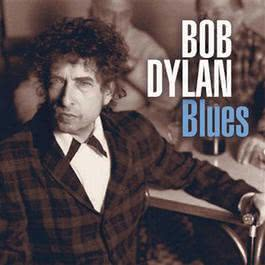 《Blues》 2006 Bob Dylan