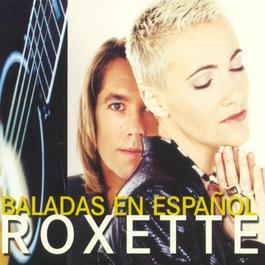 Baladas En Español 1996 Roxette