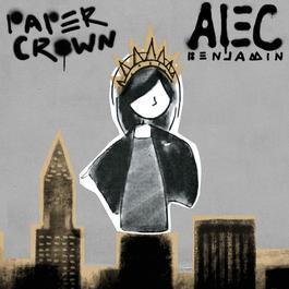 Paper Crown 2014 Alec Benjamin
