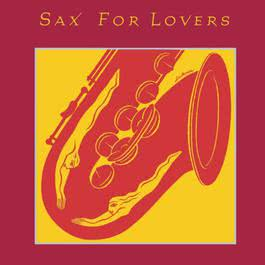 Sax For Lovers 1996 Various Artists