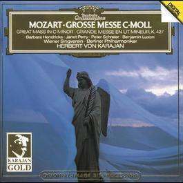 Mozart: Great Mass in C minor K.427 1993 Herbert Von Karajan; Berliner Philharmoniker
