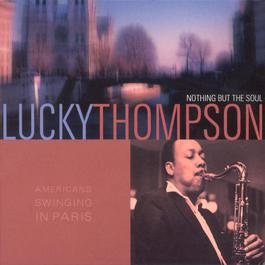 american swinging in paris 2002 Lucky Thompson