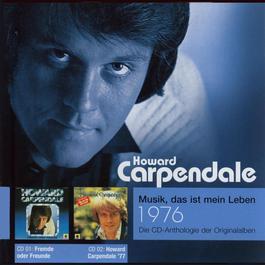 Anthologie Vol. 4: Fremde Oder Freunde / Howard Carpendale '77 2006 howard carpendale