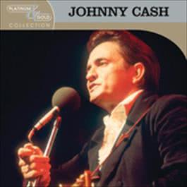 Platinum & Gold Collection 2004 Johnny Cash