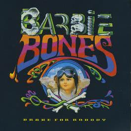 Brake For Nobody 1990 Barbie Bones