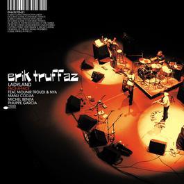 Live Sessions And Unissued Studio Tracks 2006 Erik Truffaz