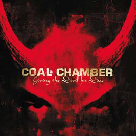 Giving The Devil His Due 2003 Coal Chamber