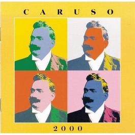 Caruso 2000 2000 Enrico Caruso