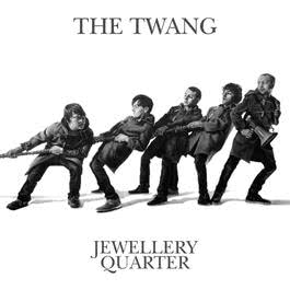 Jewellery Quarter 2009 The Twang