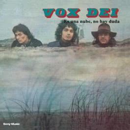Es Una Nube, No Hay Duda 2004 Vox Dei