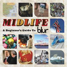 Midlife: A Beginner's Guide To Blur 2009 Blur