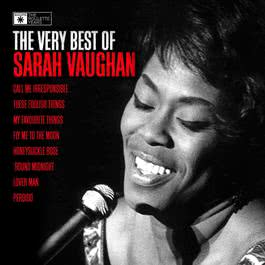 Sarah Vaughan - The Very Best Of 2006 Sarah Vaughan