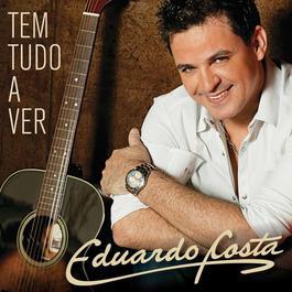 Tem Tudo A Ver 2009 Eduardo Costa