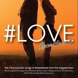 #LOVE...heartbreak 2015 Various Artists