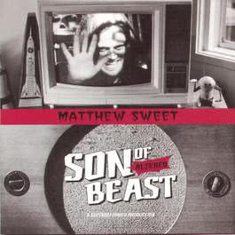 Son Of Altered Beast 1994 Matthew Sweet