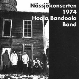 Nässjökonserten 1974 1974 Hoola Bandoola Band