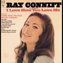 I Love How You Love Me 2008 Ray Conniff