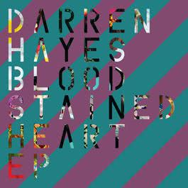 Bloodstained Heart 2012 Darren Hayes