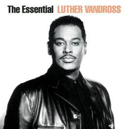 The Essential 2002 Luther Vandross