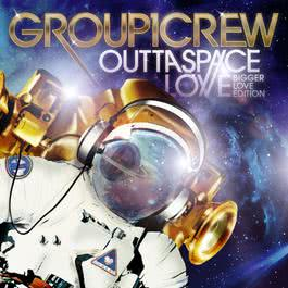Outta Space Love: Bigger Love Edition 2012 Group 1 Crew