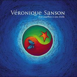 D'un papillon à une étoile 2004 Vronique Sanson