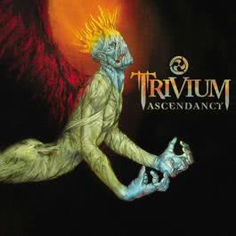 Ascendancy [Special Edition] 2013 Trivium