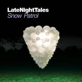 Late Night Tales: Snow Patrol 2009 Snow patrol
