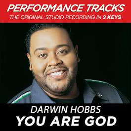 You Are God (Performance Tracks) - EP 2009 Darwin Hobbs