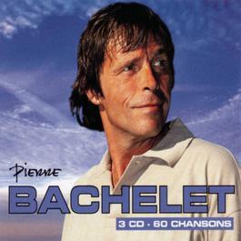 60 Chansons 2001 Pierre Bachelet