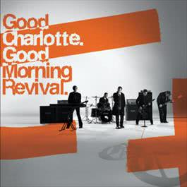 Good Morning Revival 2016 Good Charlotte