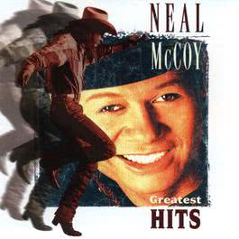 Then You Can Tell Me Goodbye (Remastered Version) (Remastered LP Version) 1997 Neal McCoy