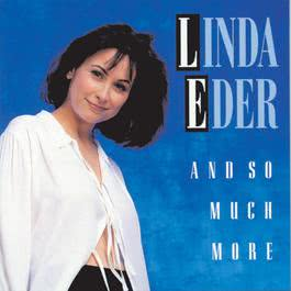 And So Much More 1994 Linda Eder