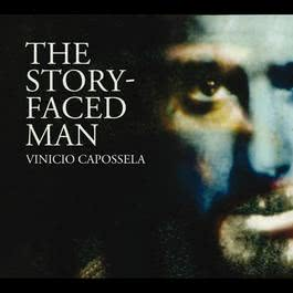 The Story-Faced Man 2014 Vinicio Capossela
