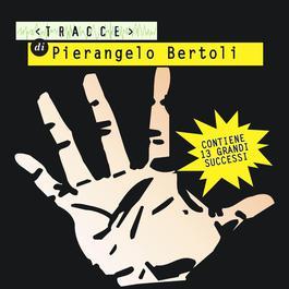 I miei pensieri son tutti lì 2004 Pierangelo Bertoli