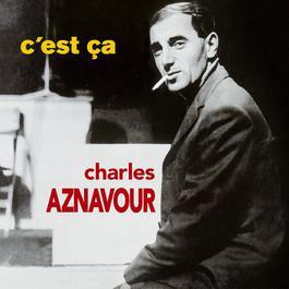 C'est ça 2014 Charles Aznavour