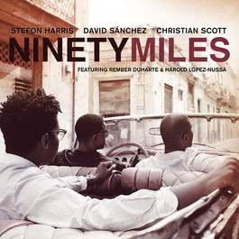 Ninety Miles 2011 Christian Scott
